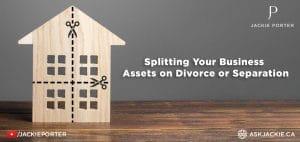 splitting your business assets on divorce