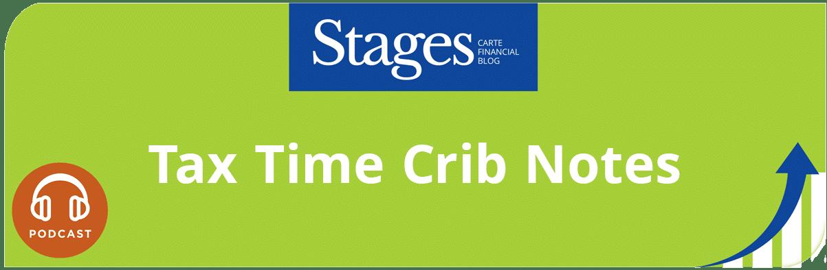 tax time crib notes