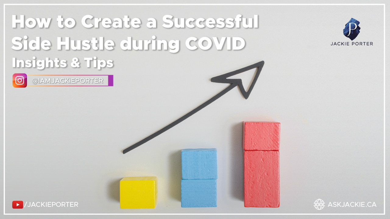 How to Create a Successful Side Hustle during COVID